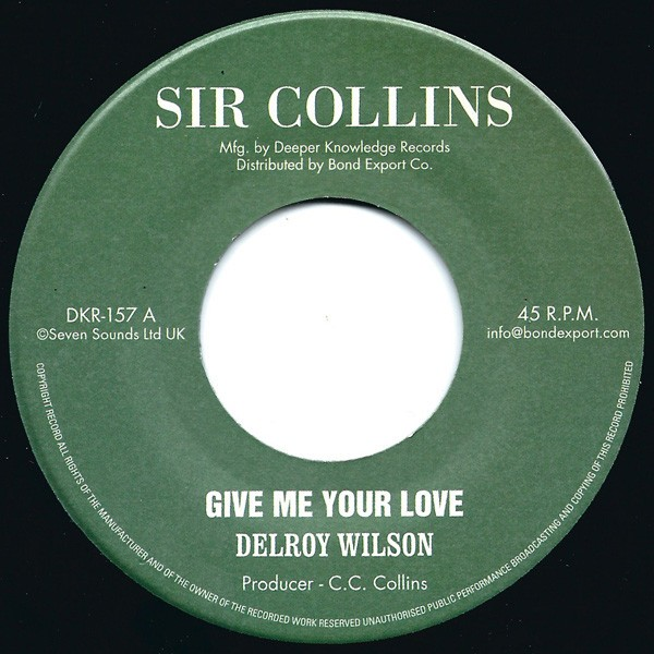 Delroy Wilson : Give Me Your Love | Single / 7inch / 45T  |  Oldies / Classics