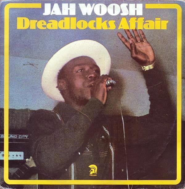 Jah Woosh : Dreadlocks Affair | LP / 33T  |  Oldies / Classics