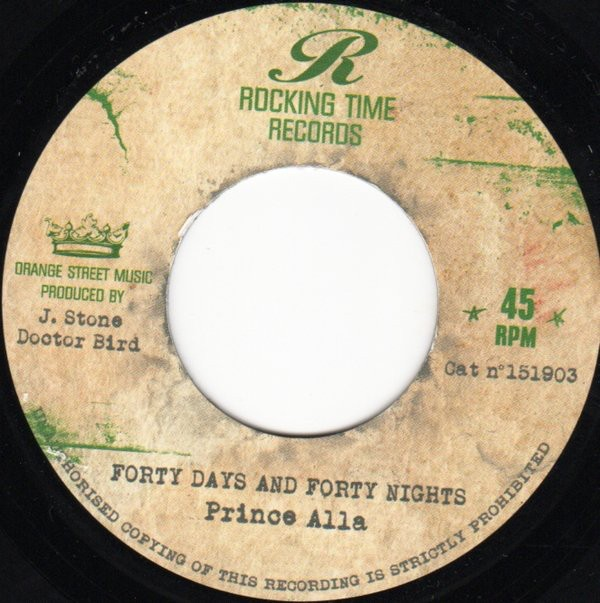 Prince Alla : Forty Days And Forty Nights | Single / 7inch / 45T  |  Dancehall / Nu-roots