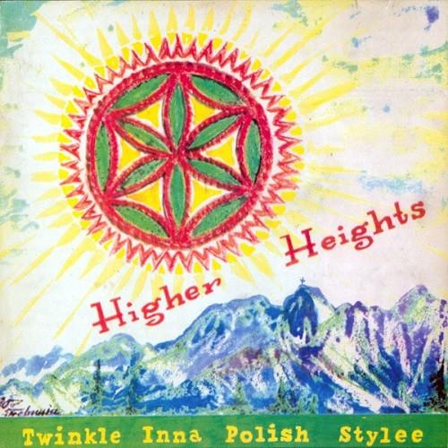 Twinkle Brothers : Higher Heights Twinkle Inna Polish Stylee
