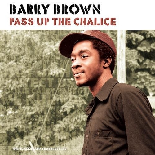 Barry Brown : Pass Up The Chalice | LP / 33T  |  Oldies / Classics