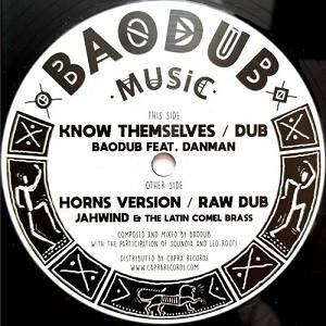 Baodub, Danman : Know Themselves   Maxi / 10inch / 12inch     UK