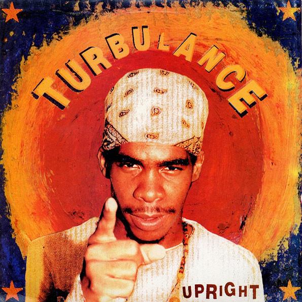 Turbulance : Upright | LP / 33T  |  Dancehall / Nu-roots