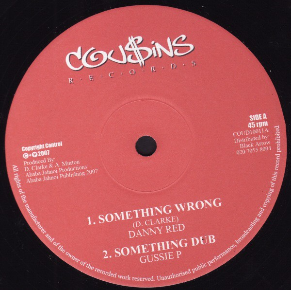 Danny Red : Something Wrong | Maxi / 10inch / 12inch  |  UK