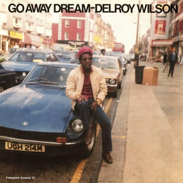 Delroy Wilson : Go Away Dream | LP / 33T  |  Oldies / Classics