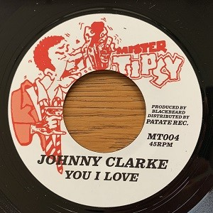 Johnny Clarke : You I Love | Single / 7inch / 45T  |  Oldies / Classics