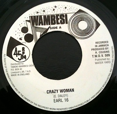 Earl 16 : Crazy Woman | Single / 7inch / 45T  |  Oldies / Classics