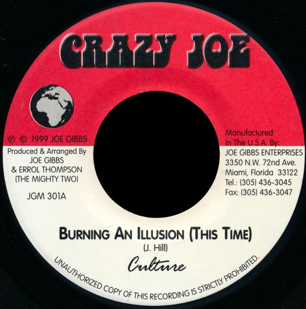 Culture : Burning An Illusion (This Time)
