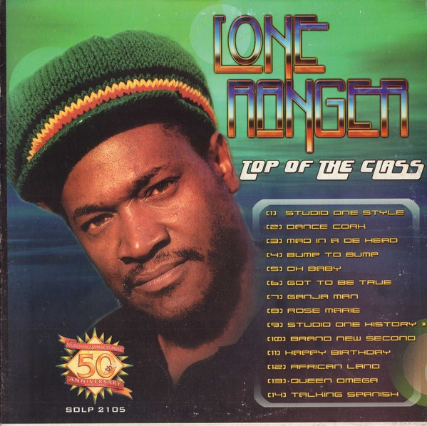 Lone Ranger : Top Of The Class | LP / 33T  |  Dancehall / Nu-roots
