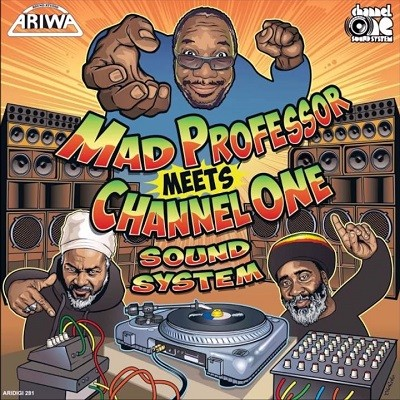 Mad Professor : Mad Professor Meets Channel One Sound System | LP / 33T  |  UK