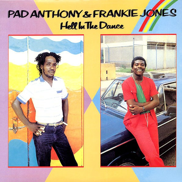 Pad Anthony & Frankie Jones : Hell In The Dance   LP / 33T     Oldies / Classics