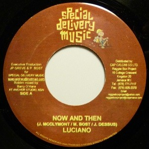 Luciano : Now And Then | Single / 7inch / 45T  |  Dancehall / Nu-roots