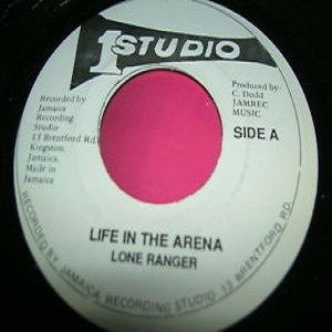 Lone Ranger : Life In Arena | Single / 7inch / 45T  |  Oldies / Classics