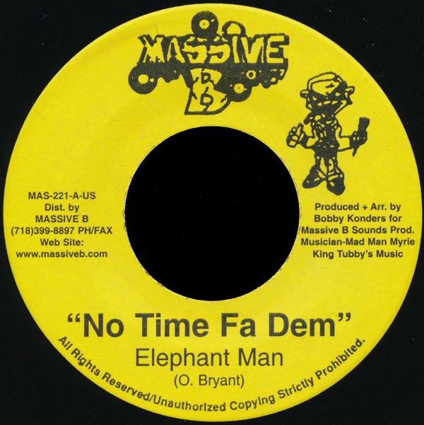 Elephant Man : No Time Fa Dem | Single / 7inch / 45T  |  Dancehall / Nu-roots