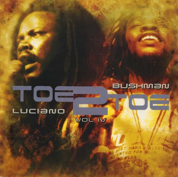 Luciano & Bushman : Toe To Toe (vol.4) | LP / 33T  |  Dancehall / Nu-roots