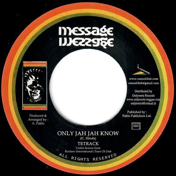 Tetrack : Only Jah Know
