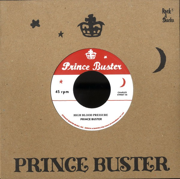 Prince Buster : High Blood Pressure | Single / 7inch / 45T  |  Oldies / Classics