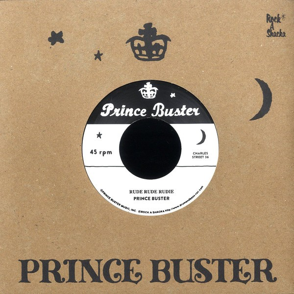 Prince Buster : Rude Rude Rudie (Don't Throw Stones) | Single / 7inch / 45T  |  Oldies / Classics