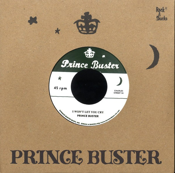 Prince Buster : I Won't Let You Cry | Single / 7inch / 45T  |  Oldies / Classics