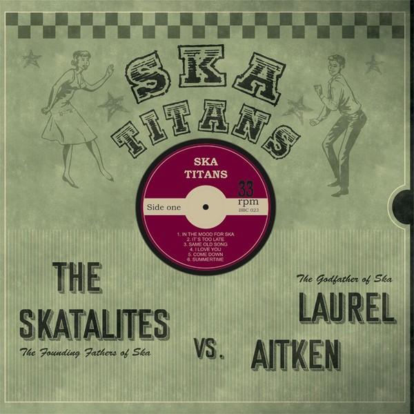 Laurel Aitken & The Skatalites : Ska Titans   LP / 33T     Oldies / Classics