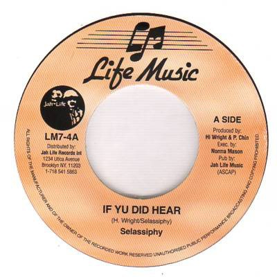 Selassiphy : If Yu Did Hear | Single / 7inch / 45T  |  Dancehall / Nu-roots