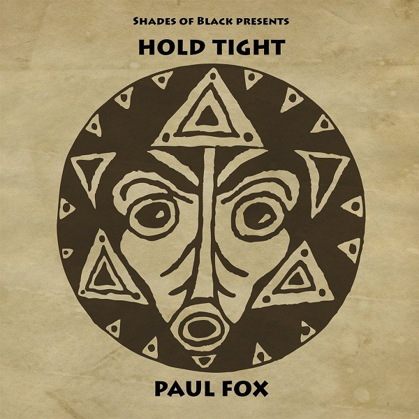 Paul Fox : Hold Tight | LP / 33T  |  Dancehall / Nu-roots