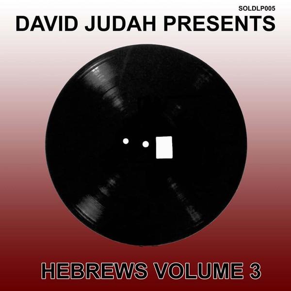 Donovan King Jay / Amelia-Harmony / Sandeeno / Junior Roy / Benny Duhaney / Tad Hunter : David Judah Presents Hebrews Volume 3   LP / 33T     UK