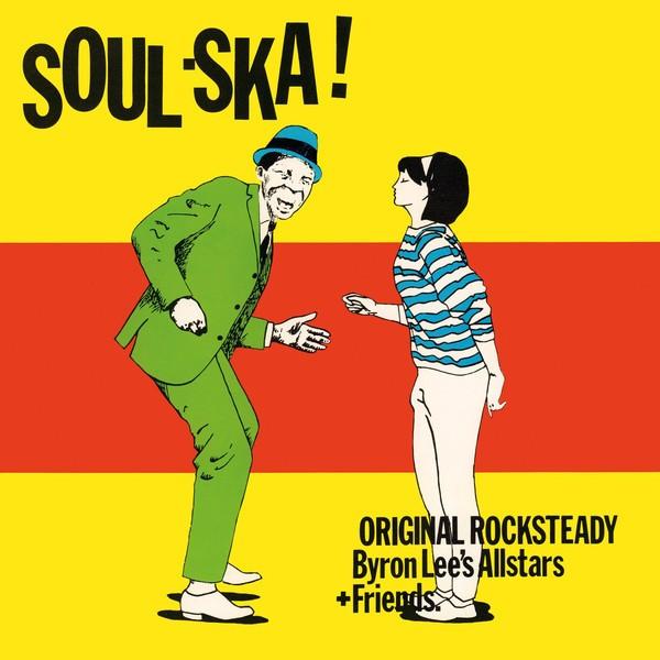 Byron Lee's Allstars : Soul Ska !
