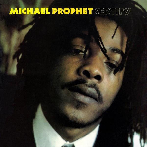 Michael Prophet : Certify   LP / 33T     Dancehall / Nu-roots