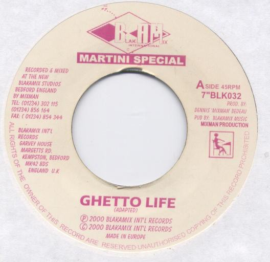 Martini Special : Ghetto Life | Single / 7inch / 45T  |  Dancehall / Nu-roots