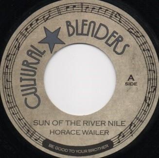 Bob Marley : Sun Of The River Nile | Single / 7inch / 45T  |  Mash Ups / Remixs