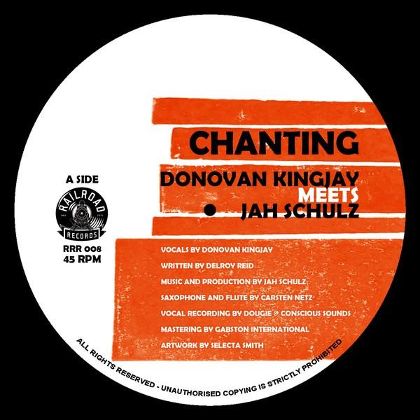 Donovan Kingjay Meets Jah Schule : Chanting | Single / 7inch / 45T  |  UK