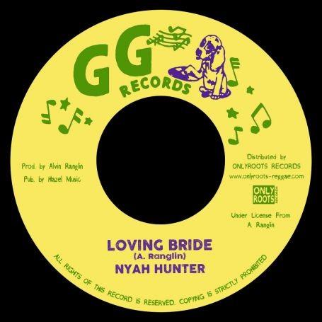 Nyah Hunter : Loving Bride | Single / 7inch / 45T  |  Oldies / Classics