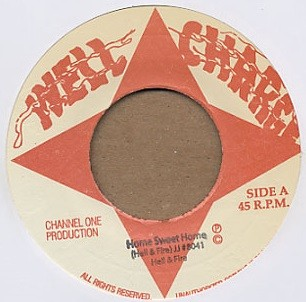 Hell & Fire : Home Sweet Home   Single / 7inch / 45T     Oldies / Classics