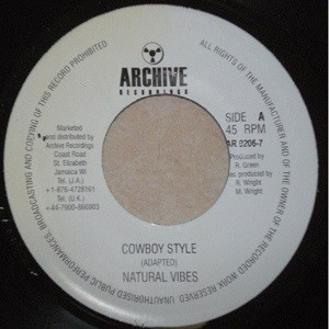 Natural Vibes : Cowboy Style | Single / 7inch / 45T  |  Oldies / Classics