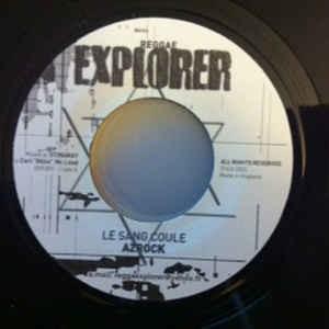 Azrock : Le Sang Coule   Single / 7inch / 45T     Dancehall / Nu-roots
