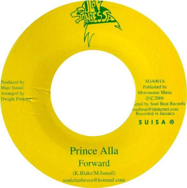 Prince Alla : Forward | Single / 7inch / 45T  |  UK