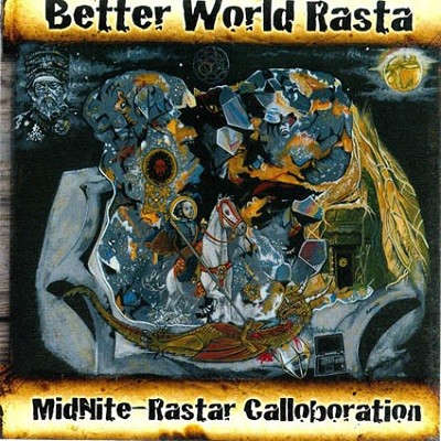 Midnite : Better World Rasta