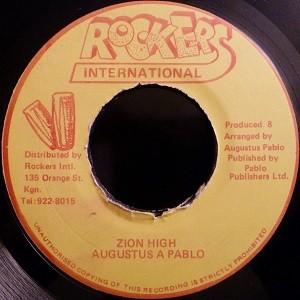 Augustus Pablo : Zion High   Single / 7inch / 45T     Oldies / Classics
