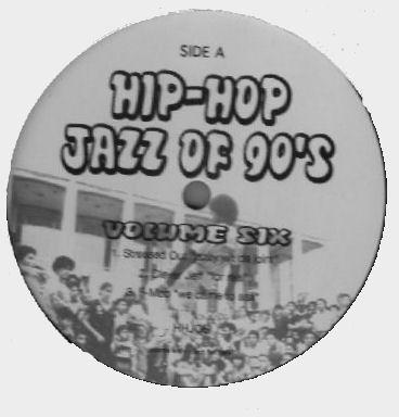 Various : Hip - Hop Jazz 90's Volume 6 | Maxi / 10inch / 12inch  |  Various