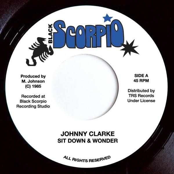 Johnny Clarke : Sit Down & Wonder | Single / 7inch / 45T  |  Oldies / Classics
