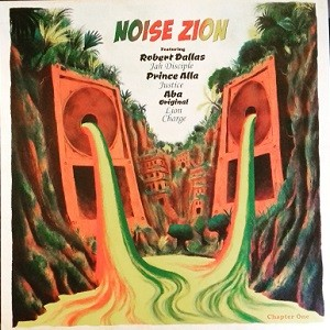Various : Noise Zion Chapter 1 | Maxi / 10inch / 12inch  |  UK