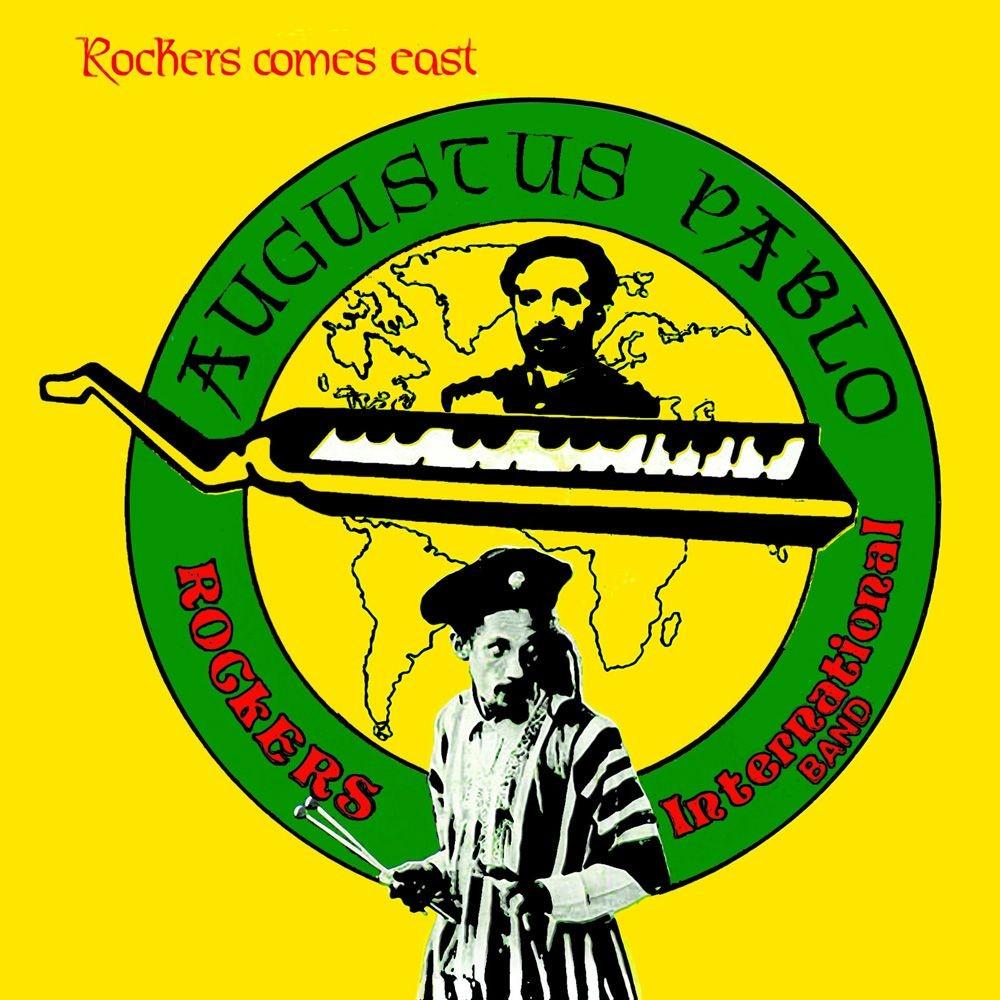 Augustus Pablo : Rockers Comes East