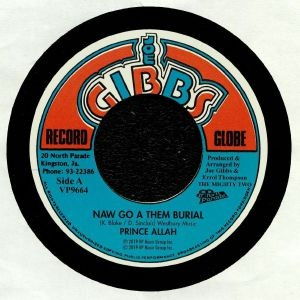 Prince Allah : Naw Go A Them Burial | Single / 7inch / 45T  |  Oldies / Classics