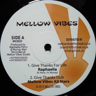 Raphaelia : Give Thanks For Life | Maxi / 10inch / 12inch  |  UK