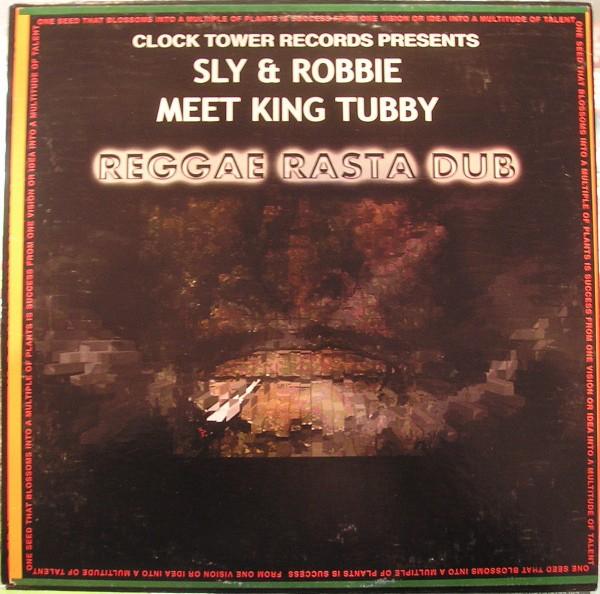 Sly & Robbie Meet King Tubby : Reggae Rasta Dub | LP / 33T  |  Oldies / Classics