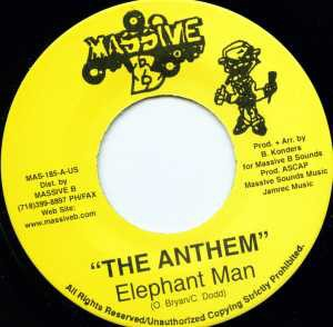 Elephant Man : The Anthem | Single / 7inch / 45T  |  Dancehall / Nu-roots