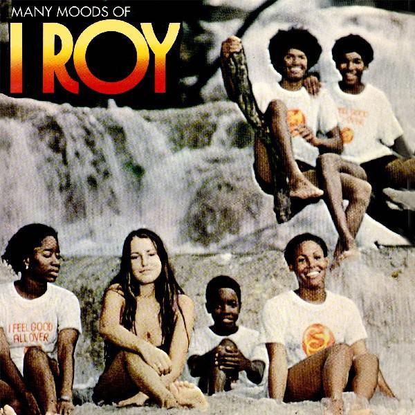 I Roy : Many Moods Of I Roy | LP / 33T  |  Oldies / Classics