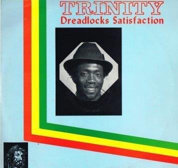 Trinity : Dreadlocks Satisfaction | LP / 33T  |  Oldies / Classics