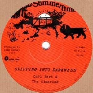 Carl Bert & The Cimarons : Slipping Into Darkness